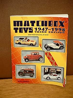 Matchbox Toys 1947-1998. Third edition. Identification and value guide.