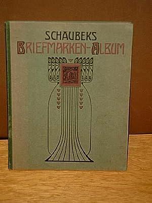 Schaubeks illustriertes Briefmarken-Album. Neue Klein-Quart-Ausgabe für Anfangssammler.: Lücke, C.F.(Hrg.)