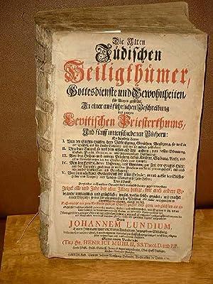 Die Alten Jüdischen Heiligthümer, Gottesdienste und Gewohnheiten, für Augen gestellet, In einer ...