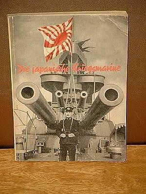 Die japanische Kriegsmarine. Mit einem Beitrag des: Busch, Fritz Otto