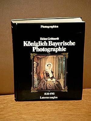 Königlich bayerische Photographie 1838-1918.: Gebhardt, Heinz