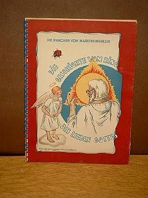 Die Märchen vom Marienkäferlein. Die Geschichte vom Ring des lieben Gottes.: Müller, Louis