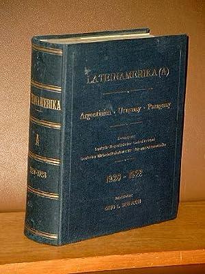 Lateinamerika (A). Mitteilungen über Argentinien, Uruguay, Paraguay. Herausgegeber: ...