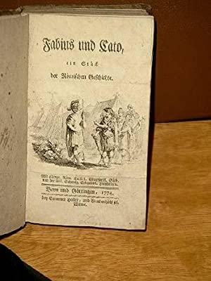 Fabius und Cato, ein Stück der Römischen Geschichte.: Haller, Albrecht von