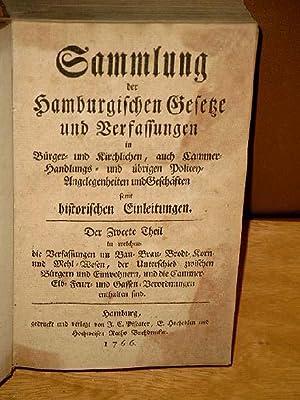 Sammlung der Hamburgischen Gesetze und Verfassungen in Bürger- und Kirchlichen, auch Cammer-, ...