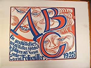 ABC. - Ein geschütteltes, geknütteltes Alphabet in: Felixmüller, Conrad (