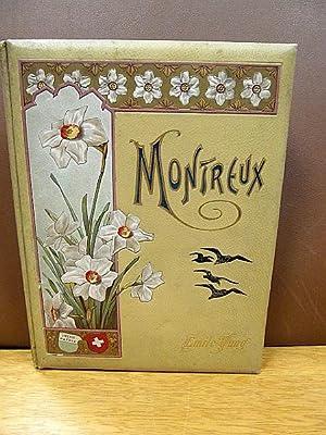 Montreux und Umgebung. Mit 200 Illustrationen.: Yung, Emil