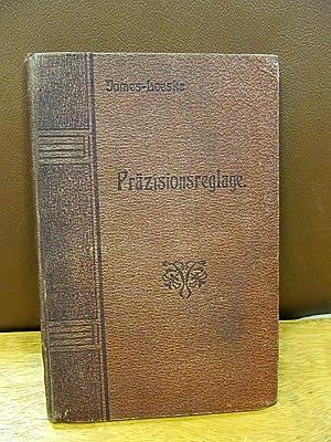 Praktischer und theoretischer Leitfaden der Präzisionsreglage. Übersetzt und durch einen Anhang *...