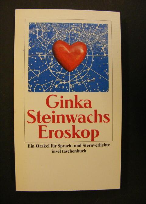 Eroskop - Ein Orakel für Sprach und: Steinwachs, Ginka