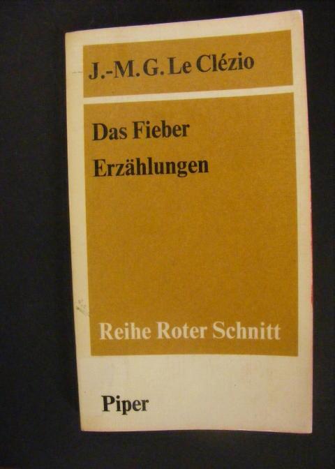 Das Fieber - Erzählungen: Le Clezio, Jean