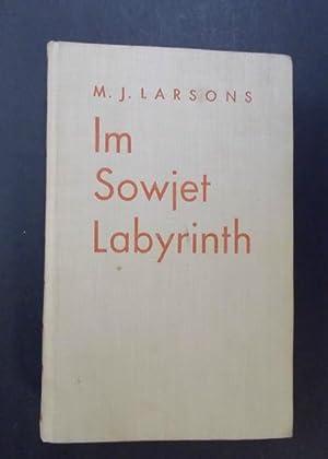 Im Sowjet - Labyrinth Episoden und Silhouetten: Larsons, M. J.