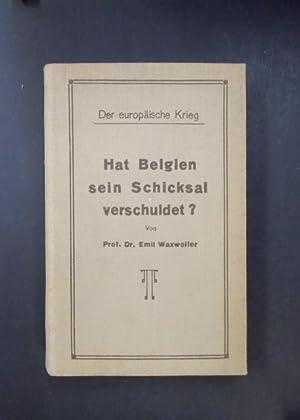 Der europäische Krieg - Hat Belgien sein: Waxweiler, Emil