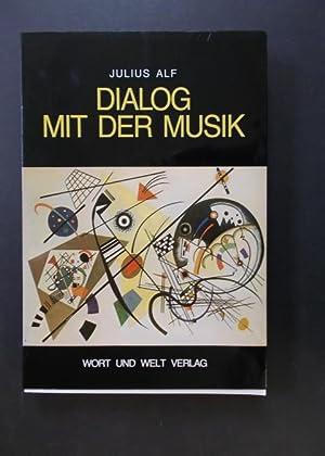 Dialog mit der Musik - von Leonin: Alf, Julius
