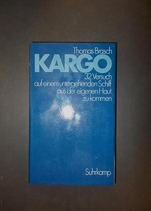 Kargo - 32. Versuch auf einem untergehenden: Brasch, Thomas
