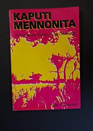 Kaputi Mennonita - Eine friedliche Begegnung im: Klassen, Peter P.