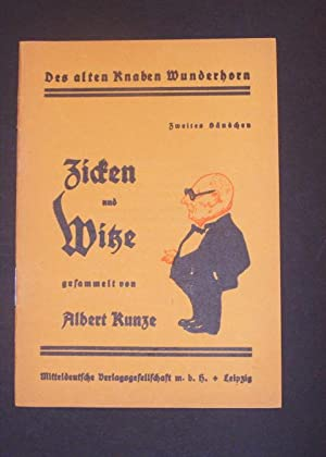 Des alten Knaben Wunderhorn: Zicken und Witze: Kunze, Albert