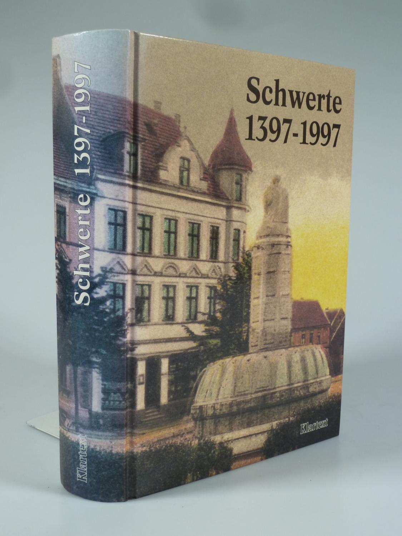 Schwerte 1397-1997. - STADT SCHWERTE (HRSG.).