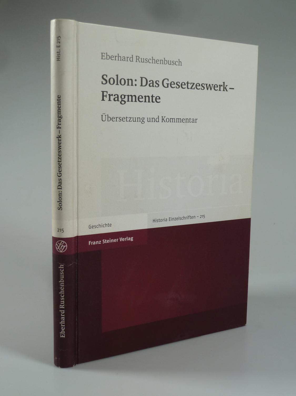 Solon: Das Gesetzeswerk - Fragmente. - RUSCHENBUSCH, Eberhard.