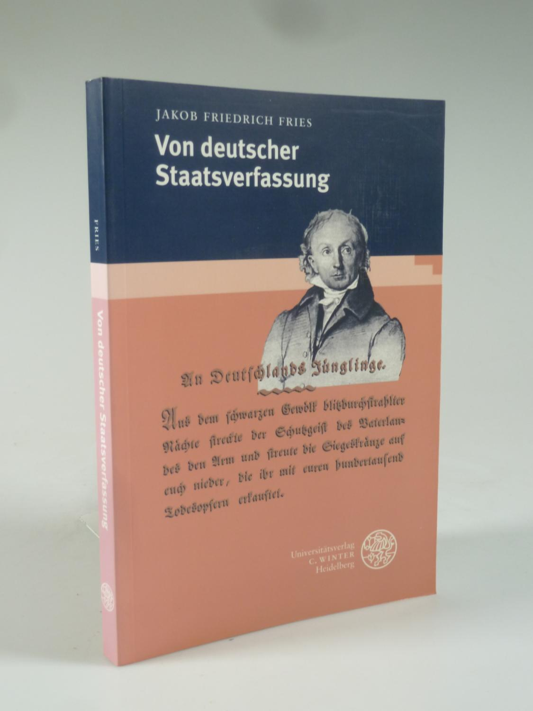 Von deutscher Staatsverfassung.: FRIES, Jakob Friedrich.