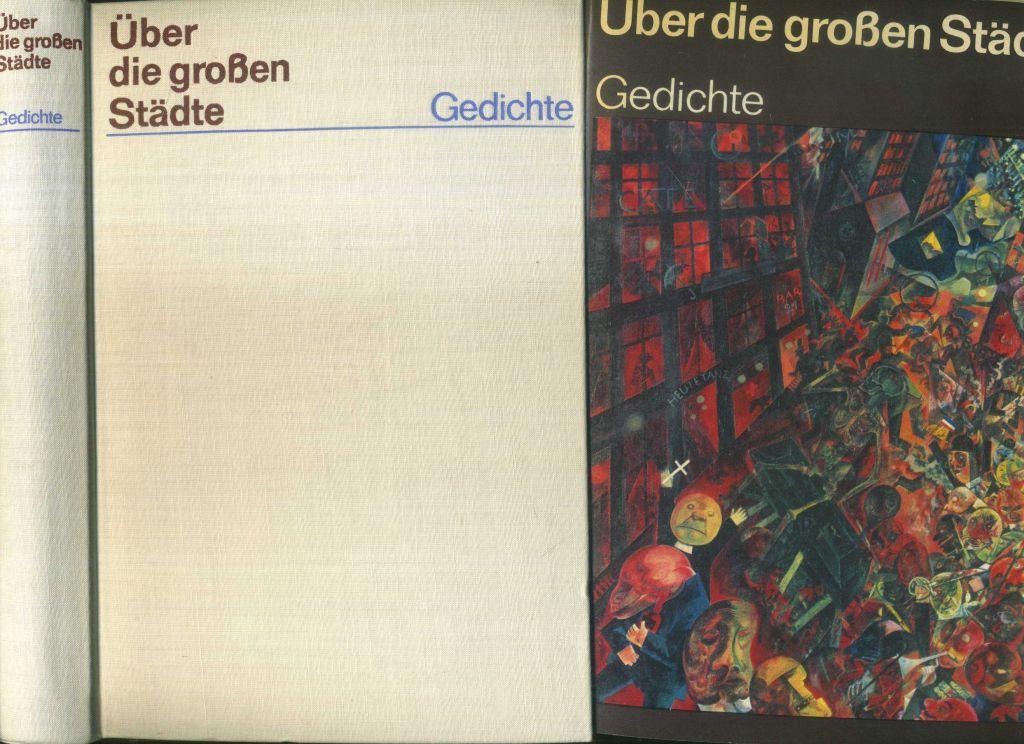 über Die Großen Städte Gedichte 1885 1967
