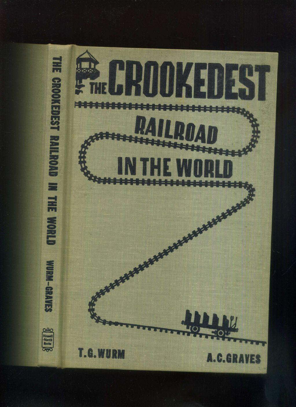 The crookedest railroad in the world: a history of the Mt. Tamalpais and Muir Woods Railroad of California Text in englischer Sprache / English-language publication.
