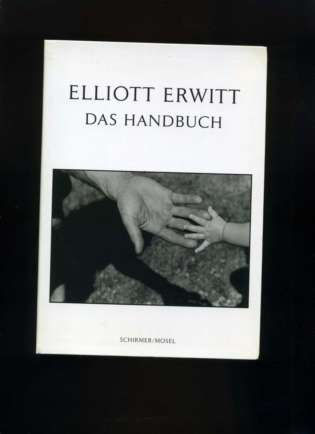 Elliott Erwitt - Das Handbuch.: Elliott Erwitt: