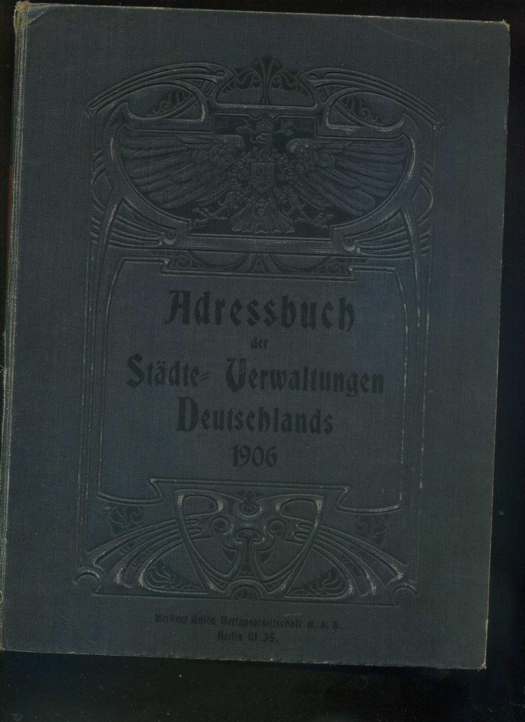 Adressbuch der der Städte - Verwaltungen Deutschlands: Renne, Albert: