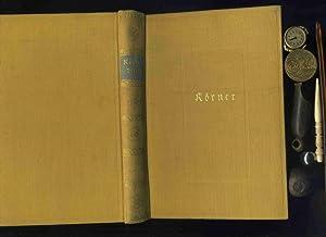 Körners ausgewählte Werke in einem Band. Mit einer biographischen Einleitung von Albert ...