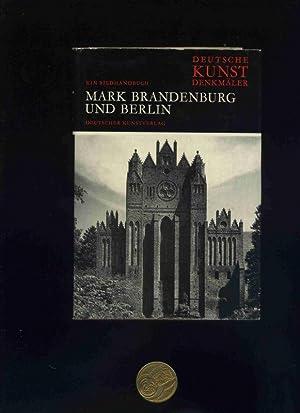 DEUTSCHE KUNSTDENKMAELER. Ein Bildhandbuch: Mark Brandenburg und: Hootz, Rheinhardt Hrsg.: