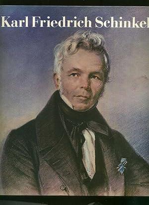Karl Friedrich Schinkel 1781 - 1841. Aus: Schinkel, Karl Friedrich