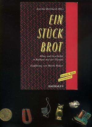 Ein Stück Brot. Alltag und Geschichte in: Burkhardt, Joachim Hrsg.: