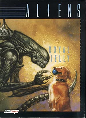 Aliens, Bd.1, Royal Jelly.