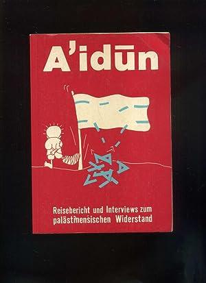 A'idun. Wir werden zurückkehren Reiseberichte und Interviews: Autonome Nahost Gruppe