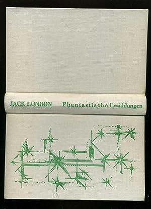 Phantastische Erzählungen Aus dem Amerikanischen von Edith: London, Jack (d.