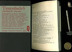 TINTENFISCH 6. Jahrbuch für Literatur. Herausgegeben von: TINTENFISCH / Jahrbuch