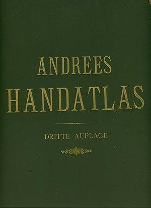 Andrees Allgemeiner Handatlas in 91 Haupt- und: Andrees / Handatlas