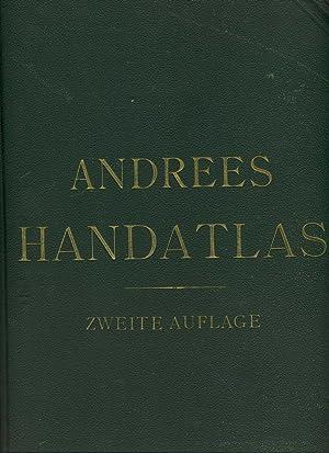 Allgemeiner Handatlas in hundertzwanzig Kartenseiten und zwei: Richard Andrees /