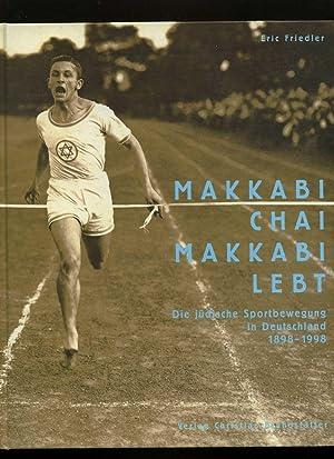 Makkabi chai, Makkabi lebt. Die jüdische Sportbewegung: Eric Friedler: