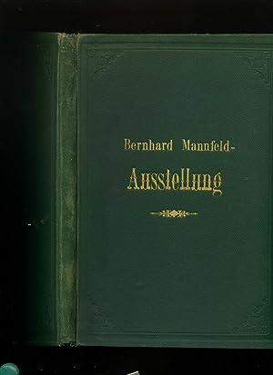 Ausstellung der Radirungen / Radierungen von Bernhard: Mannfeld, Bernhard: