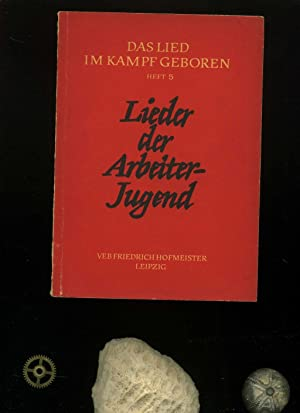 Lieder der Arbeiterjugend. . In der Reihe: Lammel, Inge: