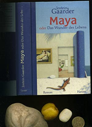 Maya oder Das Wunder des Lebens. Aus: Jostein. Gaarder: