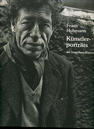 Künstlerporträts - Franz Hubmann : 201 Fotografien: Hubmann, Franz: