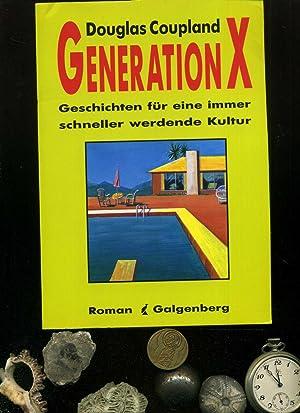 Generation X. Geschichten für eine immer schneller: Coupland, Douglas: