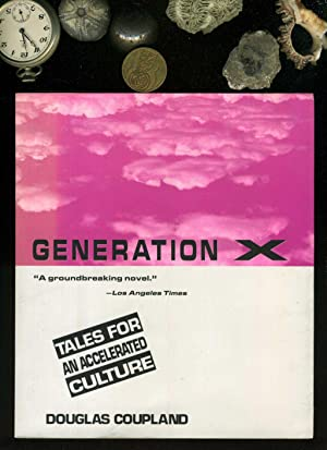 Generation X. A groundbreaking novel. Text in: Coupland, Douglas: