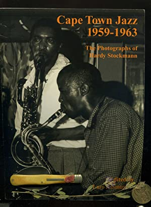 Cape Town Jazz 1959-1963: The Photographs of: Hardy Stockmann /
