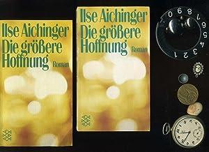 Die größere Hoffnung.: Aichinger Ilse: