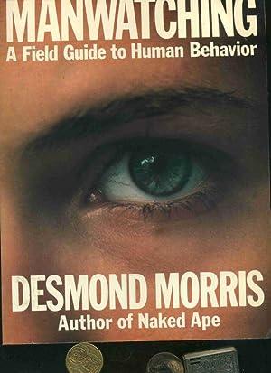Manwatching: A field guide to human behavior.: Desmond Morris: