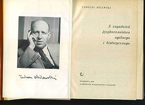 Z zagadnien jezykoznawstwa ogonego i historycznego. Essays: Milewski, Tadeusz: