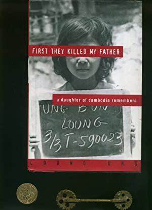 First They Killed My Father: A Daughter: Loung Ung: