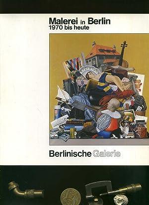 malerei in berlin 1970 bis heute mit zahlreichen teils farbigen abbildungen von berlinische. Black Bedroom Furniture Sets. Home Design Ideas